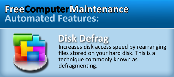 Disk Defrag with Free Computer Maintenance