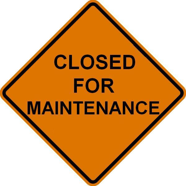 Closed_for_Maintenance_JPG.jpg